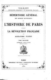 Répertoire général des sources manuscrites de l'histoire de Paris pendant la rěvolution franȧise: Volumes3à4