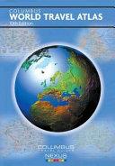 Columbus World Travel Atlas