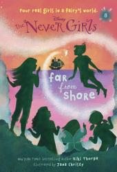 Never Girls #8: Far from Shore (Disney: The Never Girls)