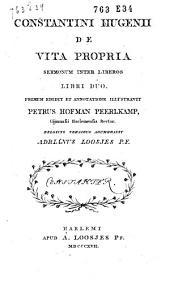 Constantini Hugenii De vita propria, sermonum inter liberos libri duo