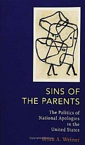 Sins Of The Parents: Politics Of National Apologies In The U.S.