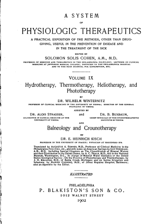 A System of Physiologic Therapeutics: Hydrotherapy, thermotherapy, heliotherapy and phototherapy