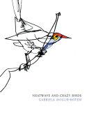 Heatwave and Crazy Birds  Hebrew Literature Series  PDF
