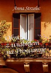 Okno z widokiem na Prowansję
