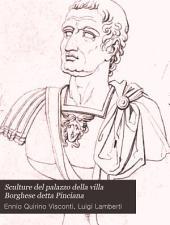 Sculture del palazzo della Villa Borghese detta Pinciana brevemente descritte. ...