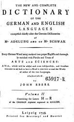 Vollständiges Wörterbuch Der Englischen Sprache Für Die Deutschen, The New and Complete Dictionary of the German and English Languages