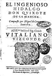 El ingenioso hidalgo Don Quixote de la Mancia. Compuesto por Miguel de Ceruantes Saauedra