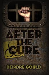 After the Cure: Volume 1