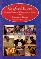Crafted Lives  Stories and Studies of African American Quilters PDF