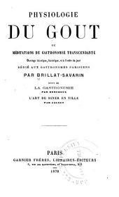 Physiologie du gout: ou, Méditatons de gastronomie transcendante