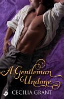 A Gentleman Undone  Blackshear Family Book 2 PDF