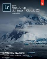 Adobe Photoshop Lightroom Classic CC Classroom in a Book  2019 Release  PDF