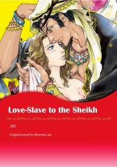 LOVE-SLAVE TO THE SHEIKH: Mills & Boon Comics