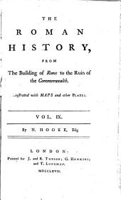 The Roman History: From the Building of Rome to the Ruin of the Commonwealth, Volume 9