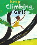 Keep Climbing  Girls