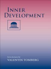 Inner Development: Seven Lectures ; Rotterdam, 15 - 22 August 1938