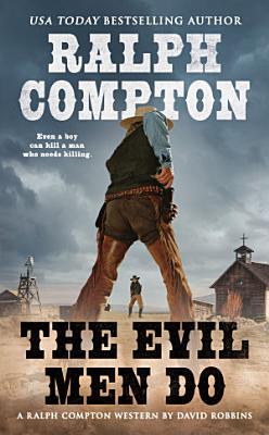 Ralph Compton the Evil Men Do PDF