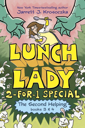 The Second Helping (Lunch Lady Books 3 And 4)