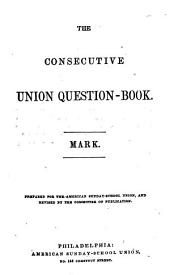 The Consecutive Union Question-book: ) Mark