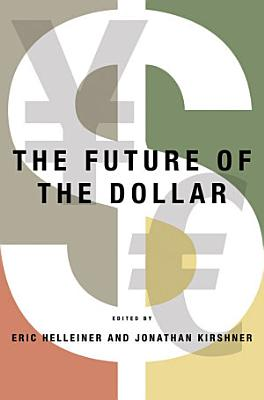 The Future of the Dollar PDF