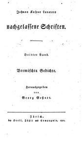 Johann Kaspar Lavaters nachgelassene Schriften: Band 3