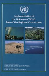 Implementation of the Outcome of WSSD: Role of the Regional Commissions