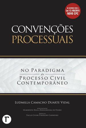 Conven    es processuais  no paradigma do processo civil contempor  neo PDF