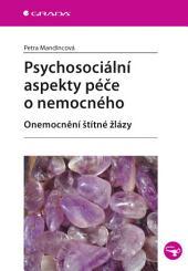 Psychosociální aspekty péče o nemocného: Onemocnění štítné žlázy