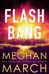 Flash Bang (Post-Apocalyptic Menage Erotic Romance)