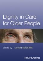 Dignity in Care for Older People PDF
