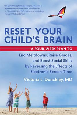 Reset Your Child s Brain