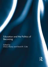 Education and the Politics of Becoming PDF