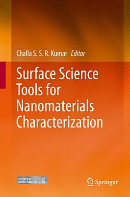 Surface Science Tools for Nanomaterials Characterization