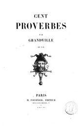 Cent proverbes par Grandville et par