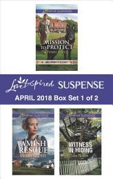 Harlequin Love Inspired Suspense April 2018 - Box Set 1 of 2