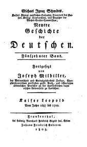 Neuere Geschichte der Deutschen: Kaiser Leopold : Vom Jahre 1687 bis 1700, Band 15