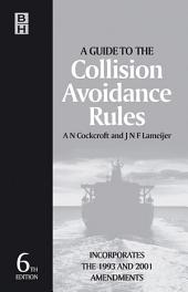 Guide to the Collision Avoidance Rules: Edition 6