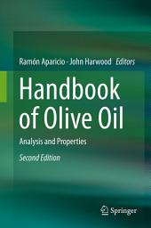 Handbook of Olive Oil: Analysis and Properties, Edition 2