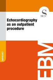Echocardiography as an outpatient procedure