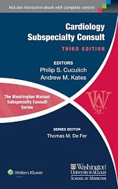 The Washington Manual of Cardiology Subspecialty Consult: Edition 3