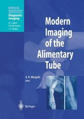 Modern Imaging of the Alimentary Tube