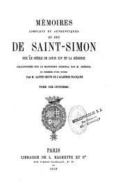 Mémoires complets et authentiques du duc de Saint-Simon sur le siècle de Louis XIV et la Régence: 1691-1723