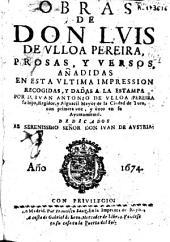 Obras de don Luis de Vlloa Pereira: prosas y versos