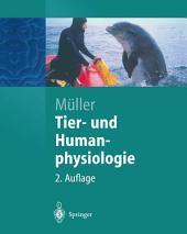 Tier- und Humanphysiologie: Eine Einführung, Ausgabe 2