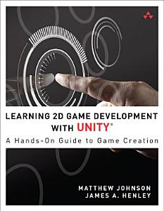 Learning 2D Game Development with Unity PDF