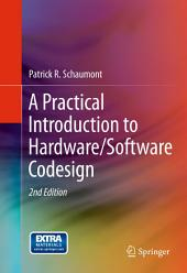 A Practical Introduction to Hardware/Software Codesign: Edition 2