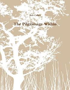 The Pilgrimage Within Book