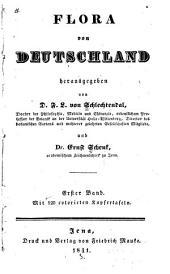 Flora von Deutschland: Band 1