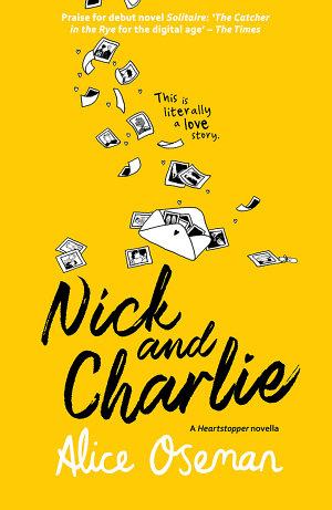 Nick and Charlie  A Heartstopper novella