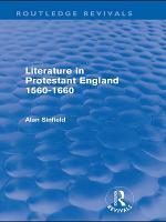 Literature in Protestant England  1560 1660  Routledge Revivals  PDF